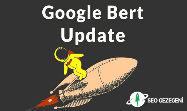 Google BERT Güncellemesi Nedir, Ne İşe Yarar?